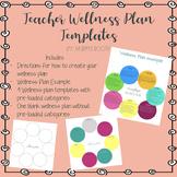 Wellness Plan Templates for Teachers