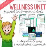 Wellness Unit - Sixth Grade