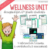 Wellness Unit 1 - Sixth Grade