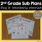 Wemberly Worried 2nd Grade Sub Plans Day 3