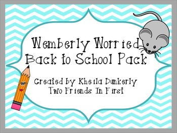 Wemberly Worried Back to School Pack