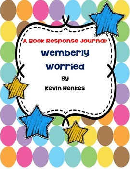 Wemberly Worried - Book Response Journal