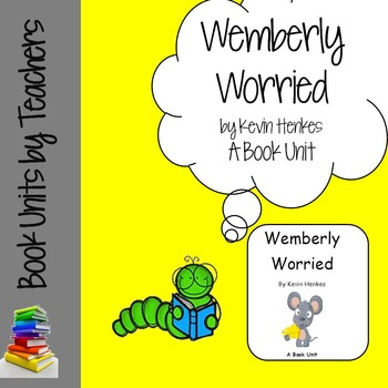 Wemberly Worried by Kevin Henke Book Unit