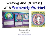 Wemberly Worried Craft and Writing