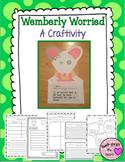 Wemberly Worried Craftivity & Printables