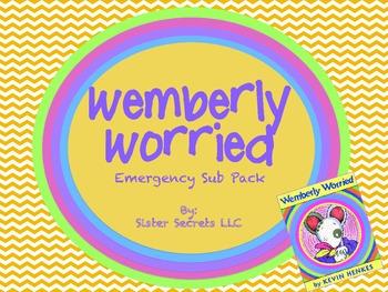 Wemberly Worried Emergency Sub Plans