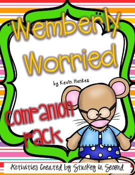 Wemberly Worried Kevin Henkes {Companion Pack}