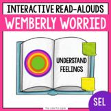 Wemberly Worried - SEL Read Aloud