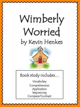 Wemberly Worried Unit: Vocabulary, Comprehension, Sequenci