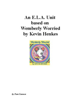Wemberly Worried - an ELA unit