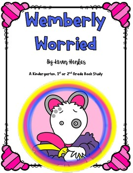 Wemberly Worried by Kevin Henkes Book Study
