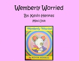 Wemberly Worried mini writing unit