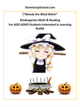 Wendy the Blind Witch Halloween - ADD ADHD, Med, Phys, Psy, S&L, TBI - Reading