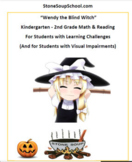 Wendy the Blind Witch - Halloween for Students w/ Learning Challenges