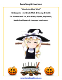 Wendy the Blind Witch -  Halloween -  Speech and Language - Reading - Math
