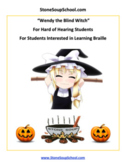 Wendy the Blind Witch for Students Hard of Hearing - Halloween
