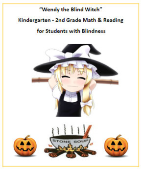 Wendy the Blind Witch - VI Visual Impaired - Halloween K-2 Reading / Math - ESSA