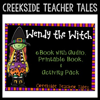 Wendy the Witch (eBook with Audio, Printable Book, & Activity Pack)