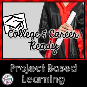 Project Based Learning College and Career Ready
