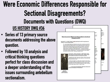 Were Economic Differences Responsible for Sectional Disagreements? Docs/Qs