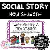 We're Getting A New Student (A Social Story About Welcoming A New Student)
