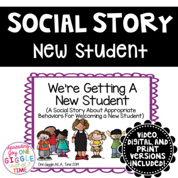 We're Getting A New Student (A Social Story About Welcomin