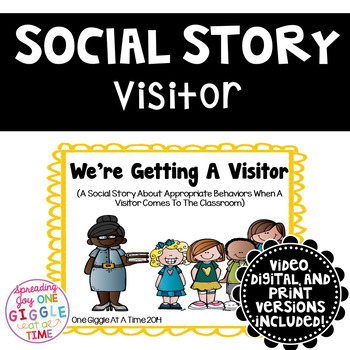 We're Getting A Visitor (A Social Story)