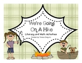We're Going On A Hike Literacy and Math Center Activities