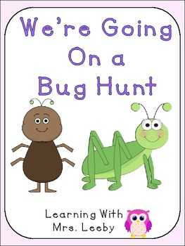 We're Going On a Bug Hunt - FREE