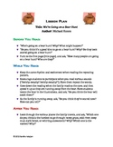We're Going on a Bear Hunt. A Complete Lesson Plan.