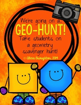 We're Going on a Geo-Hunt! Geometry Project