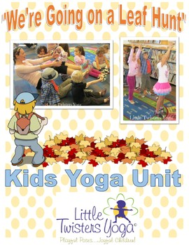 """We're Going on a Leaf Hunt"" Storytime Kids Yoga Unit"
