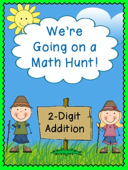 We're Going on a Math Hunt - 2-Digit Addition
