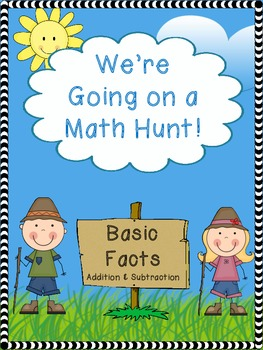 We're Going on a Math Hunt - Basic Addition/Subtraction Facts