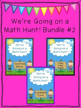 We're Going on a Math Hunt Bundle #2 - Money, Place Value, Expanded Form