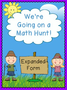 We're Going on a Math Hunt - Expanded Form