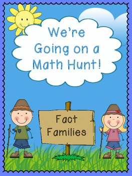We're Going on a Math Hunt - Fact Families