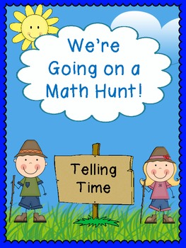 We're Going on a Math Hunt - Telling Time