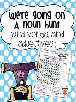 We're Going on a Noun Hunt {Verbs & adjectives too!}
