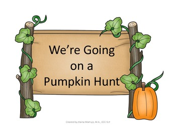 We're Going on a Pumpkin Hunt Speech Therapy