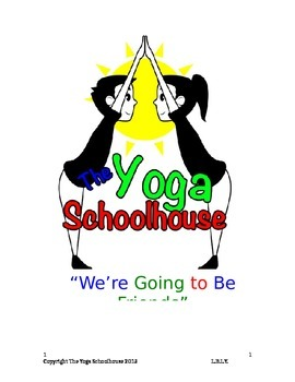 We're Going to be Friends:  Building Classroom Community with Yoga
