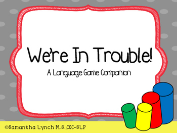 We're In Trouble! A Language Game Companion
