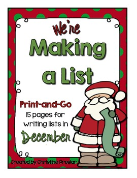 We're Making a List Writing Activity - {15 Print-and-Go Lists for December}