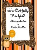 We're Owlfully Thankful Literacy Activities