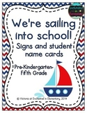 We're Sailing into School! Grade Level Signs and Student Name Cards