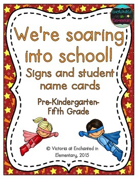 We're Soaring into School! Grade Level Signs and Student Name Cards
