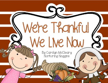 We're Thankful We Live Now (Pilgrim Kids Then vs. Kids Now)