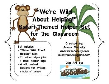 We're Wild About Helping!  Classroom Helpers Set