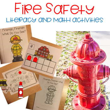 We're on Fire! Pre-K and Kindergarten  Literacy and Math Activities