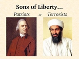 """Were the Sons of Liberty """"Patriots"""" or """"Terrorists?"""""""